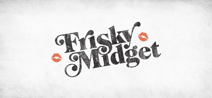 Frisky Midget