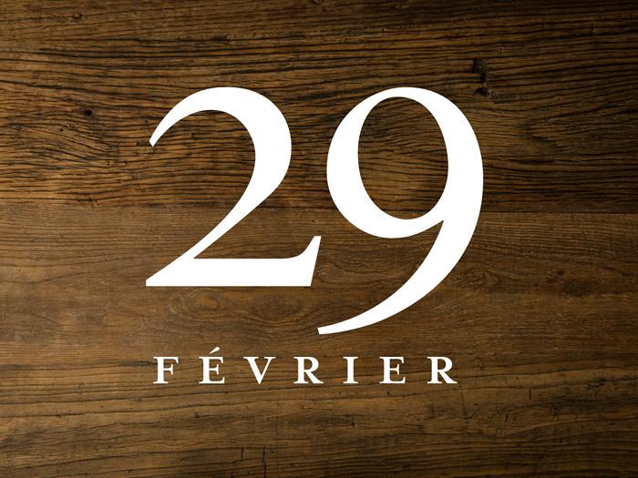 29 Février